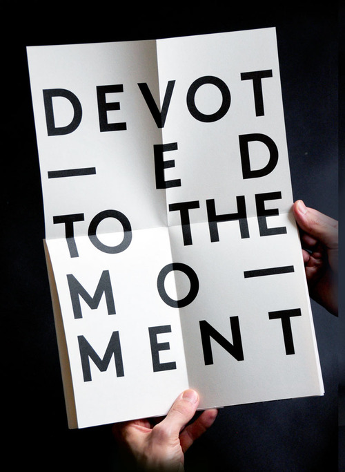 DEVOTEDTothe moment