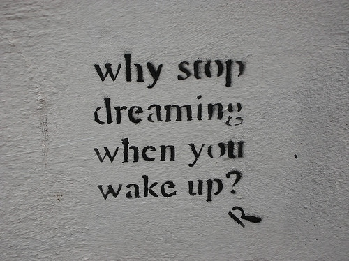 street art, grafitti, political graffiti, dreams, dreaming