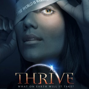 THRIVE: Must see *Eye-opening Documentary*