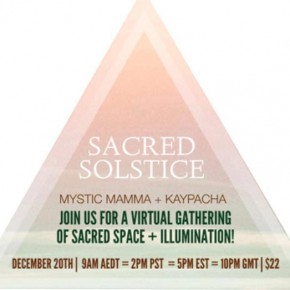 Sacred Solstice + Astral Insights for 2015!