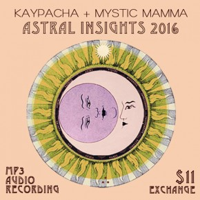 ASTRAL INSIGHTS 2016 Audio Recording~